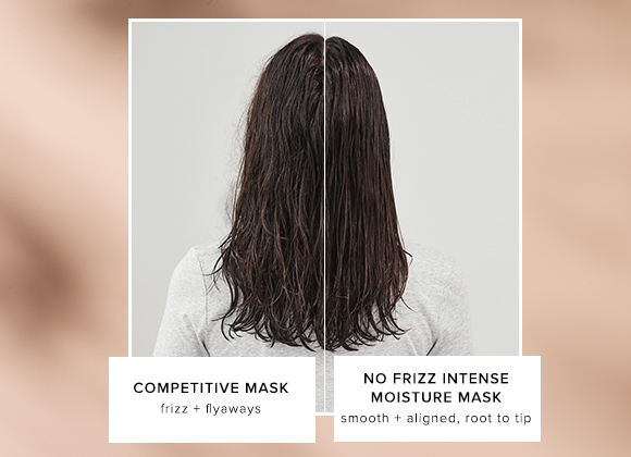 No Frizz Intense Moisture Mask vs. Competitor Mask