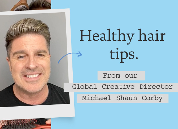 Healthy hair tips with Michael Shaun Corby