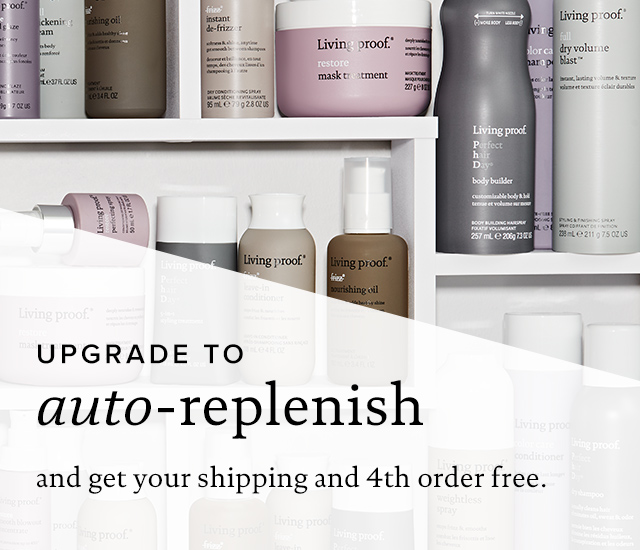 Upgrade to Auto-Replenish and get your shipping and 4th order free.