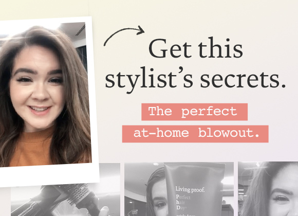 The perfect at home blowout