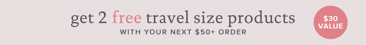 two free travel sizes with orders over $39
